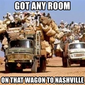 BandWagon - Got any room On that wagon to nashville