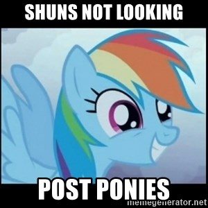 Post Ponies - SHUNS NOT LOOKING POST PONIES