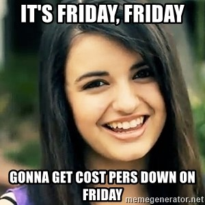 Rebecca Black Fried Egg - It's Friday, friday  gonna get cost pers down on friday