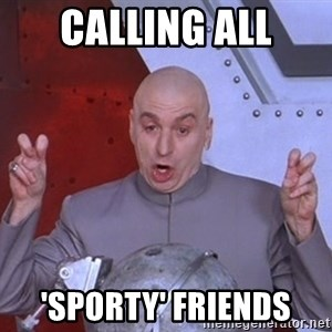 Dr. Evil Air Quotes - calling all 'sporty' friends