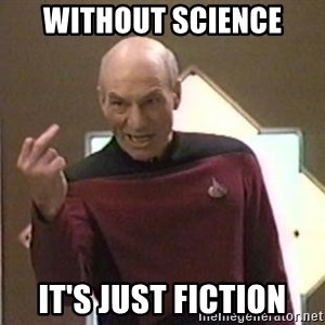Picard Finger - Without science It's Just fiction