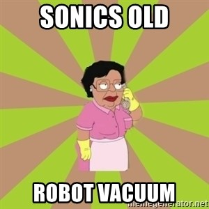 Consuela Family Guy - Sonics old robot vacuum