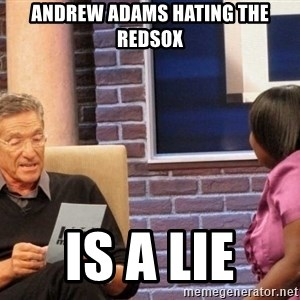 Maury Lie Detector - Andrew adams hating the redsox Is a liE