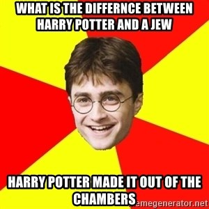 cheeky harry potter - what is the differnce between harry potter and a jew harry potter made it out of the chambers