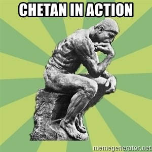 Overly-Literal Thinker - chetan in action