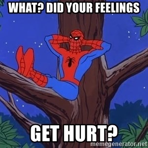 Spiderman Tree - What? did your feelings get hurt?
