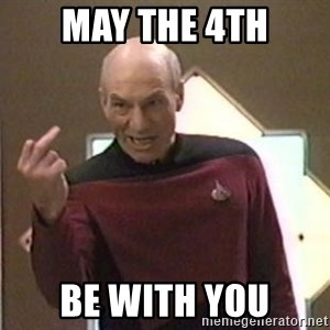 Picard Finger - May the 4th Be with you