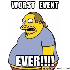 Comic Book Guy Worst Ever - WORST   EVENT EVER!!!!