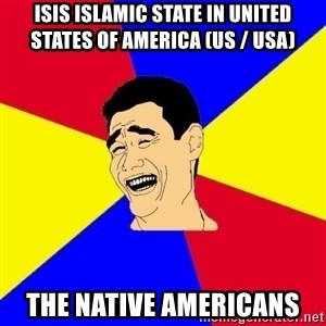 journalist - ISIS Islamic State in United States of America (US / USA)  The Native Americans