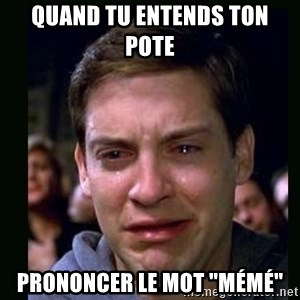 "crying peter parker - Quand tu entends ton pote  prononcer le mot ""mémé"""