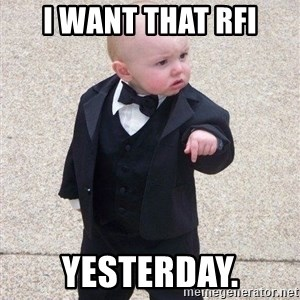 gangster baby - I want that RFI Yesterday.
