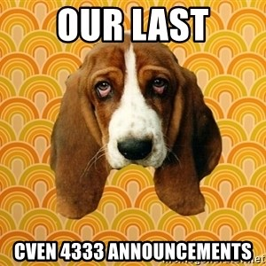 SAD DOG - our last cven 4333 announcements