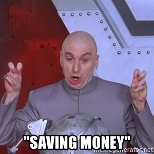 "Dr. Evil Air Quotes -  ""saving money"""