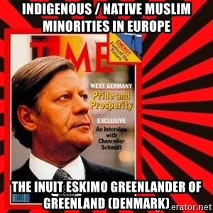 Helmut looking at top right image corner. - Indigenous / Native Muslim Minorities in Europe The Inuit Eskimo Greenlander of Greenland (Denmark)