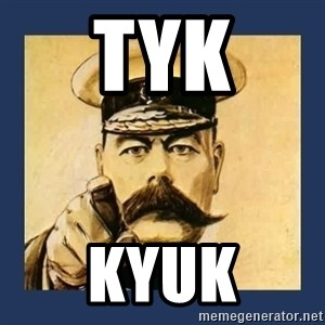your country needs you - tyk kyuk