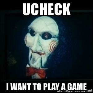 SAW - I wanna play a game - uCHECK I WANT TO PLAY A GAME