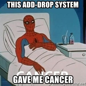 Cancer Spiderman - This add-drop system gave me cancer