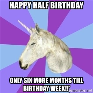 ASMR Unicorn - Happy half birthday Only six more months till birthday week!!'