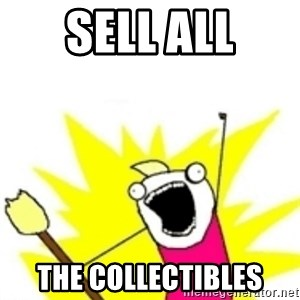 x all the y - sell all the collectibles