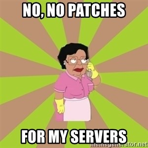 Consuela Family Guy - No, no patches for my servers