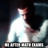 Mason the numbers???? -  Me after math exams
