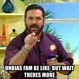 Badass Billy Mays -  unbias fam be like: but wait theres more
