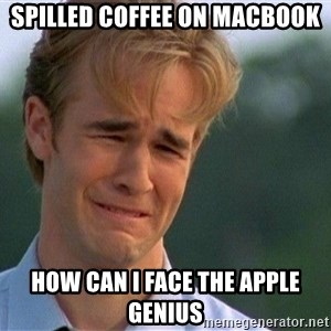 Crying Man - spilled coffee on macbook how can i face the apple genius