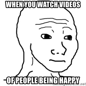 That Feel Guy - when you watch videos of people being happy