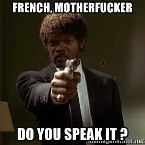 Jules Pulp Fiction - FRENCH, MOTHERFUCKER DO YOU SPEAK IT ?