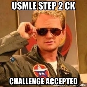 Barney Stinson - USMLE step 2 CK Challenge accepted