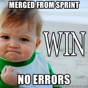 Win Baby - MERGED FROM SPRINT NO ERRORS