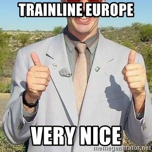borat - Trainline Europe Very Nice