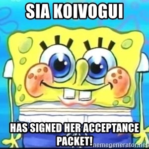 Epic Spongebob Face - Sia Koivogui Has signed her Acceptance Packet!