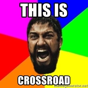 sparta - This is crossroad