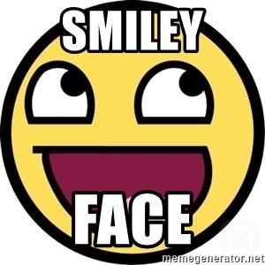 Awesome Smiley - Smiley  Face