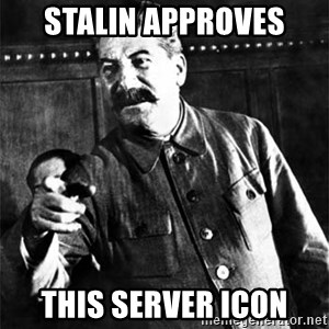 Joseph Stalin - Stalin approves This server Icon