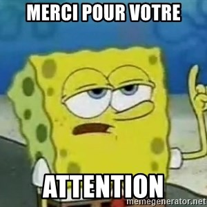Tough Spongebob - mERCI POUR VOTRE aTTENTION