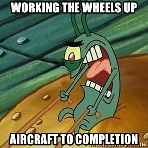 MAXIMUM OVERDRIVE PLANKTON - working the wheels up aircraft to completion