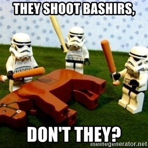 Beating a Dead Horse stormtrooper - They shoot bashirs, don't they?