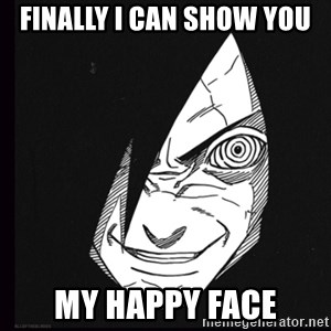 rape face madara - finally i can show you my happy face