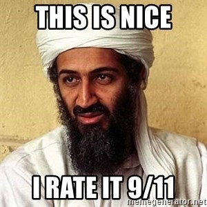 Osama Bin Laden - This is nice i rate it 9/11