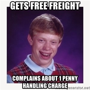 nerdy kid lolz - gets free freight complains about 1 penny handling charge