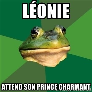 Foul Bachelor Frog - Léonie attend son prince charmant