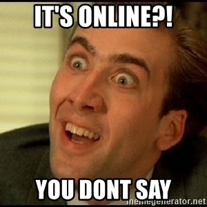 You Don't Say Nicholas Cage - It's online?! you dont say