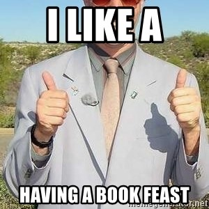 borat - i like a having a book feast