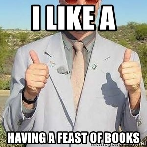 borat - i like a  having a feast of books