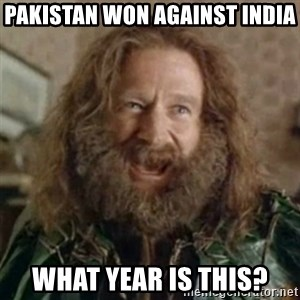 What Year - Pakistan won against india what year is this?