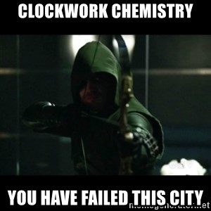 YOU HAVE FAILED THIS CITY - Clockwork Chemistry You have failed this city