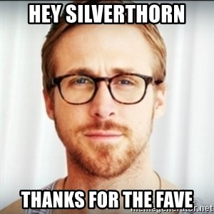 Ryan Gosling Hey Girl 3 - hey silverthorn thanks for the fave