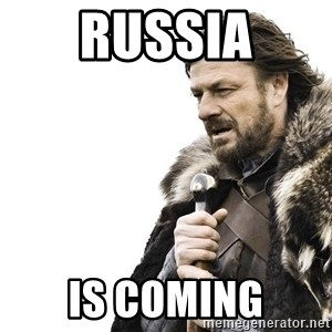 Winter is Coming - russia is coming
